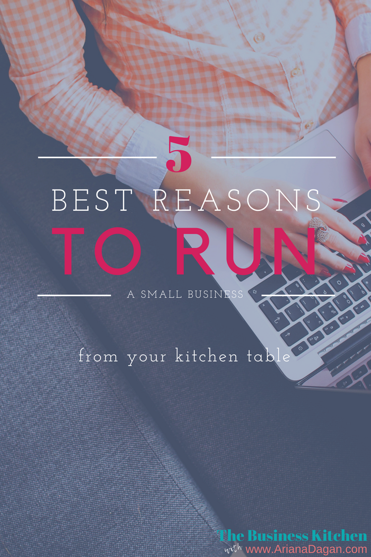 The 5 Best Things About Running a Small Business from your Kitchen Table