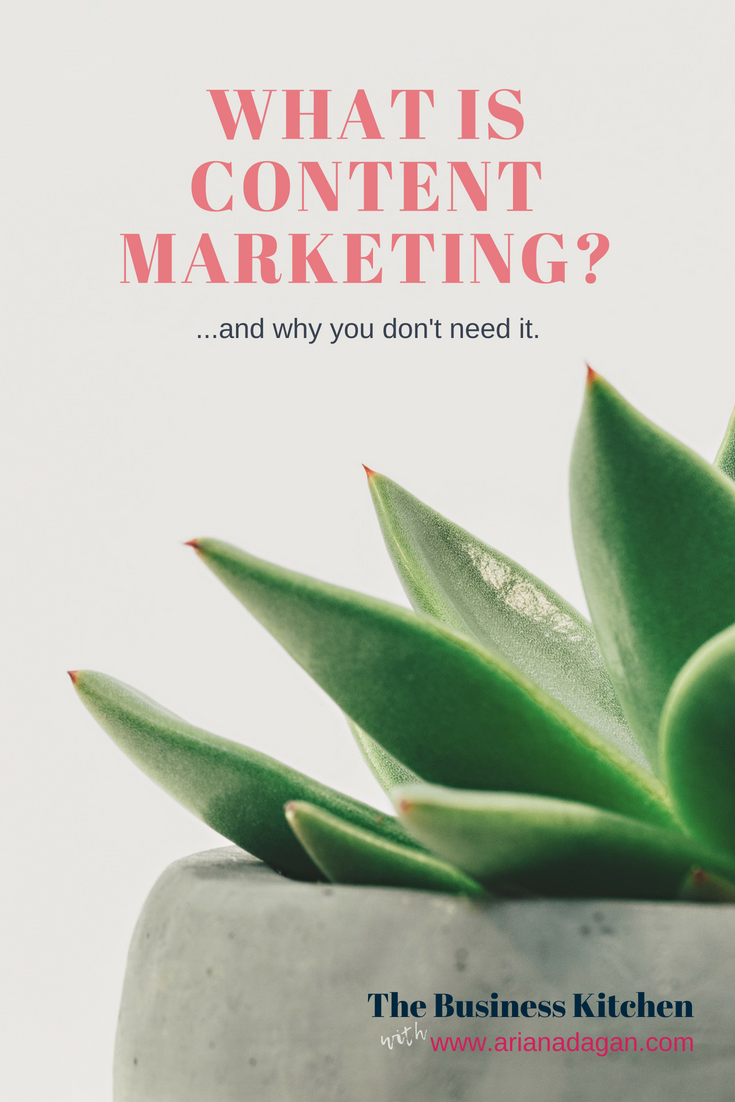 What is content marketing, and why you don't need it