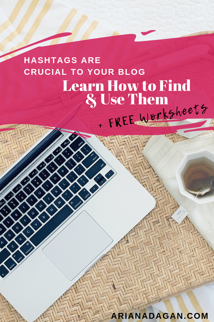 Hashtags are Crucial to Your Blog – Learn How to Find and Use Them + FREE Worksheets