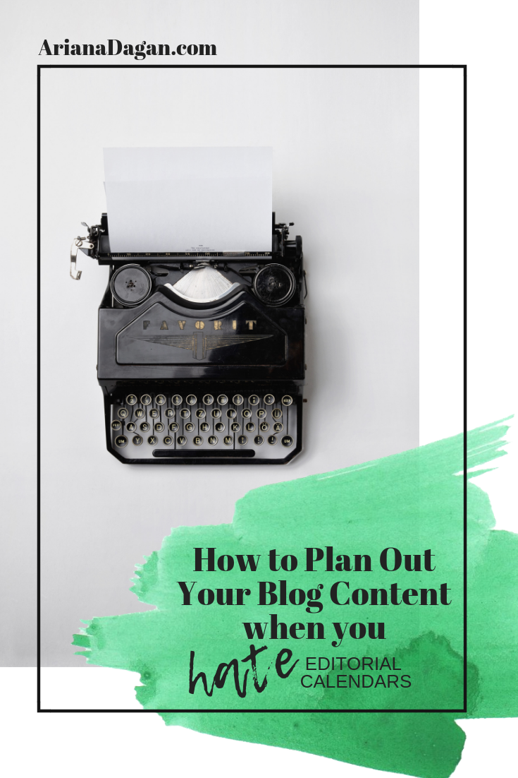 How to plan out your blog content when you hate editorial calendars