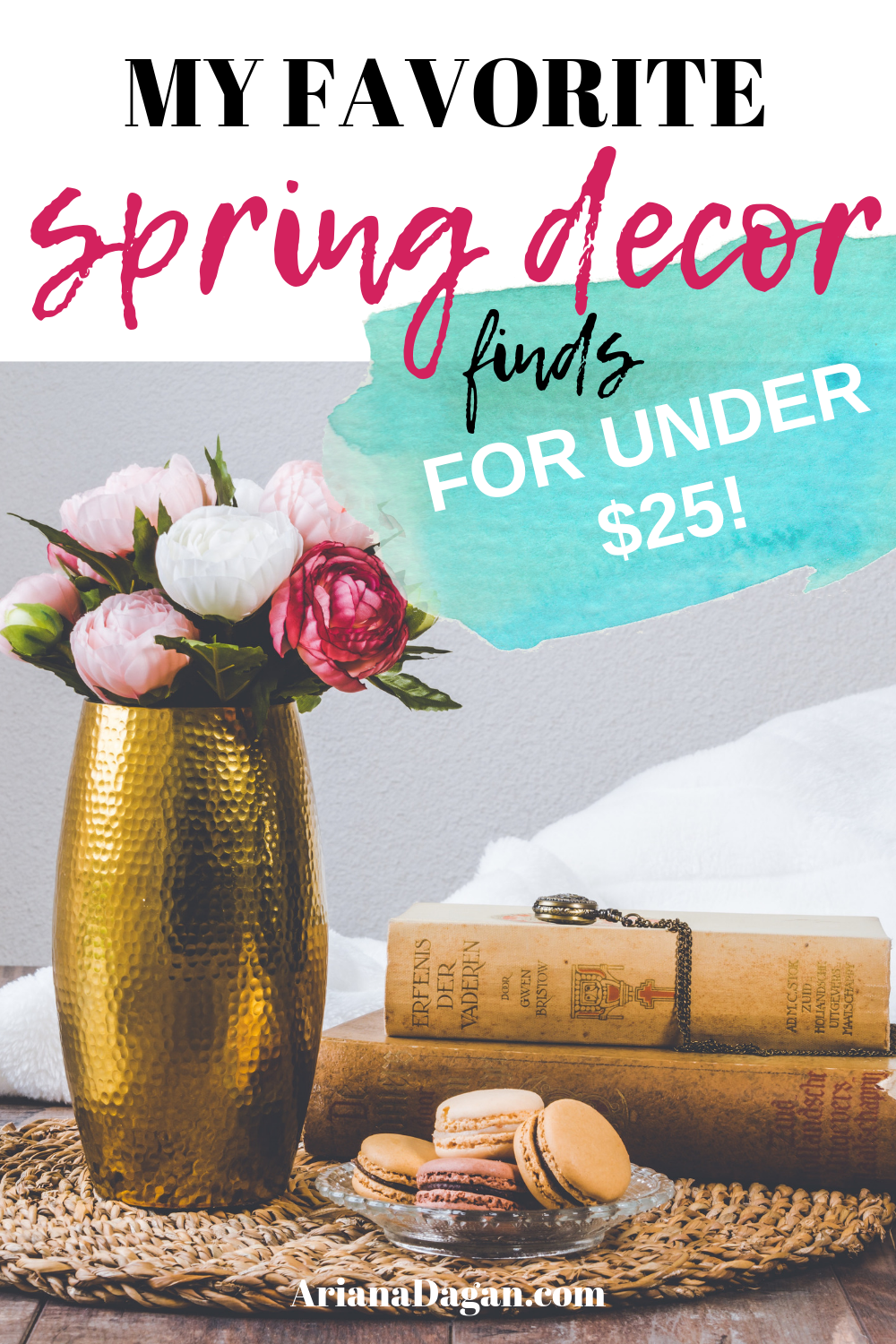 My Favorite Spring Decor Finds for Under $25