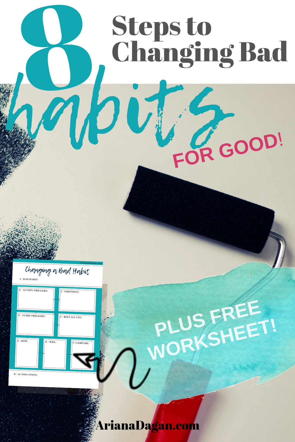 8 Steps to Understanding Behaviors & Changing Bad Habits For Good + Free Worksheet