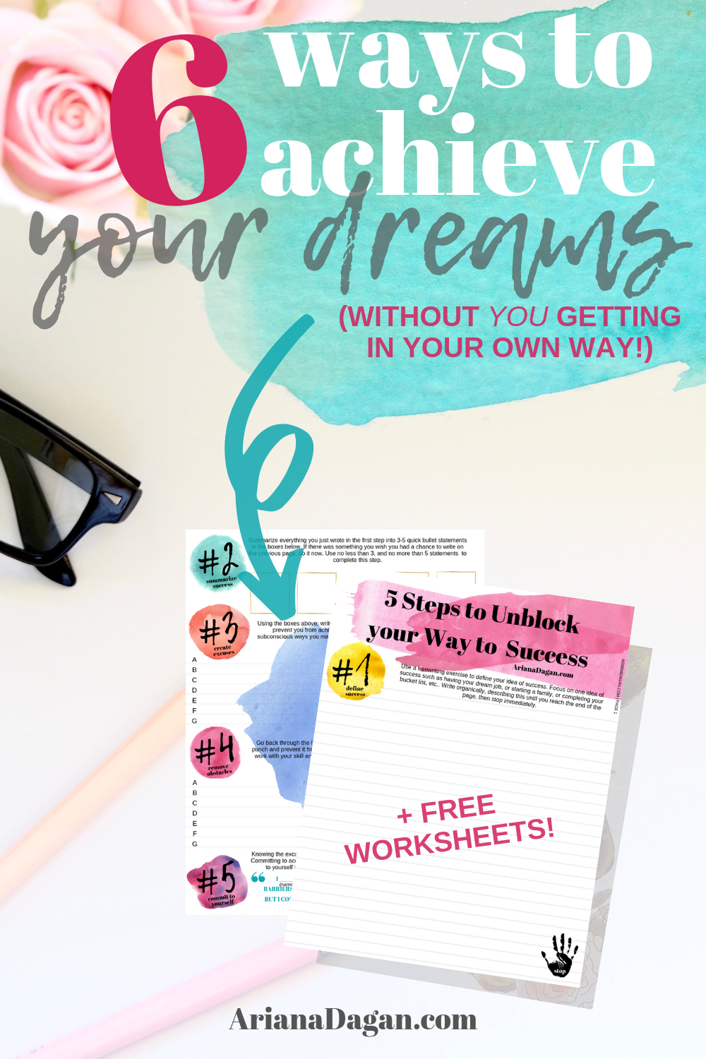 Get Out of Your Own Way to Find Success + FREE Worksheet by Ariana Dagan #arianadagan #findsuccess #freebie #freeworksheet #worksheet #workbook #printable #freeprintable #selfimprovement #selflove #selfcare #successful #productivity #selfgrowth #Selfdevelopment #development #professionaldevelopment #achievedreams